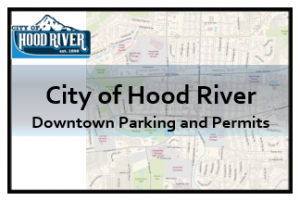 City of Hood River Downtown Parking and Permits